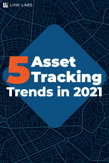 5 Asset Tracking Trends